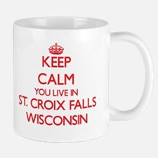 Keep calm you live in St. Croix Falls Wiscons Mugs