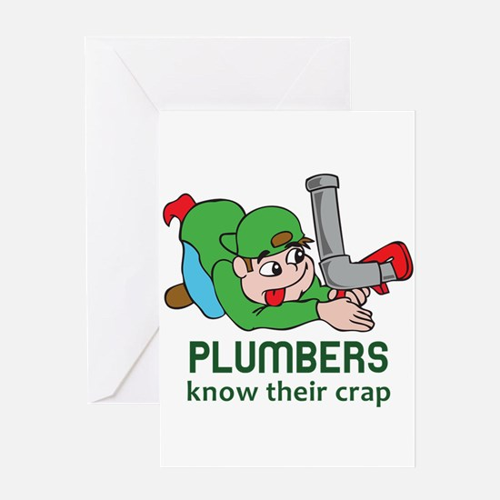 PLUMBERS KNOW THEIR CRAP Greeting Cards