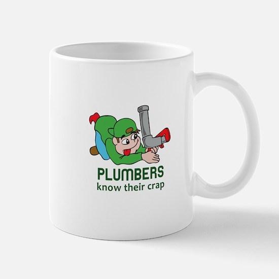 PLUMBERS KNOW THEIR CRAP Mugs