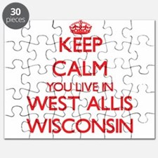 Keep calm you live in West Allis Wisconsin Puzzle