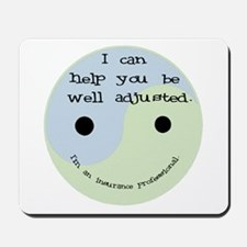 """Well Adjusted"" Mousepad"