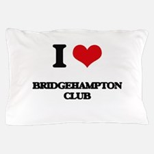 I Love Bridgehampton Club Pillow Case