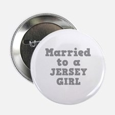 Married to a Jersey Girl Button