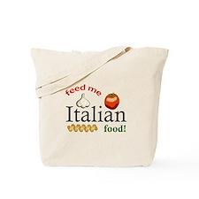 FEED ME ITALIAN Tote Bag