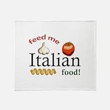 FEED ME ITALIAN Throw Blanket