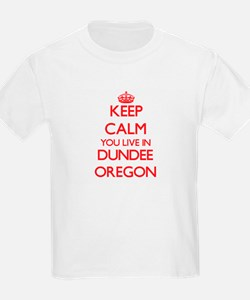 Keep calm you live in Dundee Oregon T-Shirt