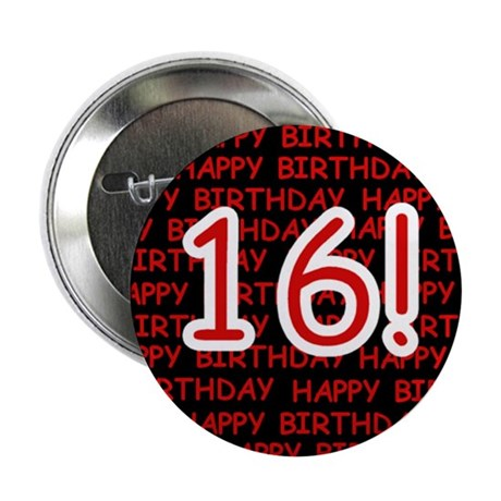 """Happy 16th Birthday 2.25"""" Button (10 pack)"""
