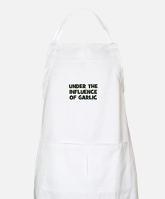 under the influence of garlic BBQ Apron
