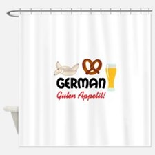 GERMAN GUTEN APPETIT Shower Curtain