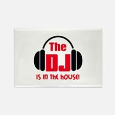 DJ IS IN THE HOUSE Magnets