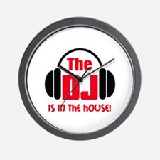 DJ IS IN THE HOUSE Wall Clock