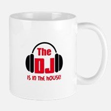 DJ IS IN THE HOUSE Mugs