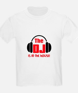 DJ IS IN THE HOUSE T-Shirt