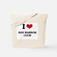 I Love Hay Harbor Club Tote Bag