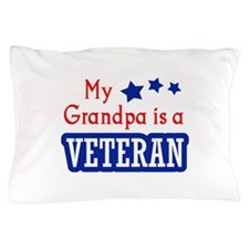 GRANDPA IS A VETERAN Pillow Case