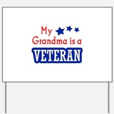 GRANDMA IS A VETERAN Yard Sign