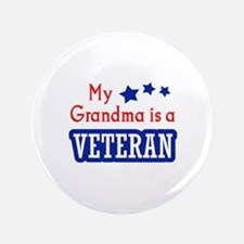 "GRANDMA IS A VETERAN 3.5"" Button"