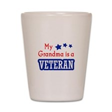 GRANDMA IS A VETERAN Shot Glass