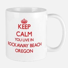 Keep calm you live in Rockaway Beach Oregon Mugs