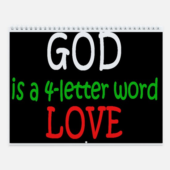 God Is A 4 Letter Word Wall Calendar