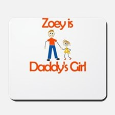 Zoey is Daddy's Girl Mousepad