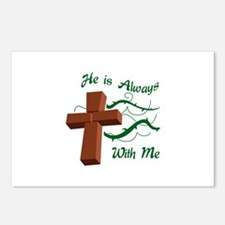 HE IS ALWAYS WITH ME Postcards (Package of 8)