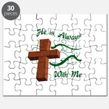 HE IS ALWAYS WITH ME Puzzle