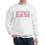Murphy's Law Sweatshirt