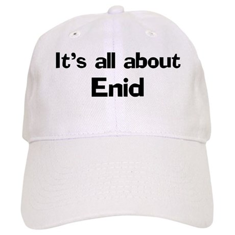 It's all about Enid Cap