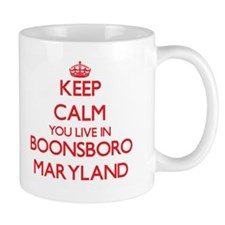 Keep calm you live in Boonsboro Maryland Mugs