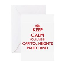 Keep calm you live in Capitol Heigh Greeting Cards