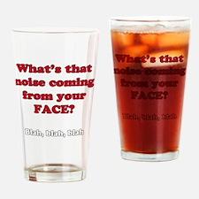 Blah Blah Blah Drinking Glass