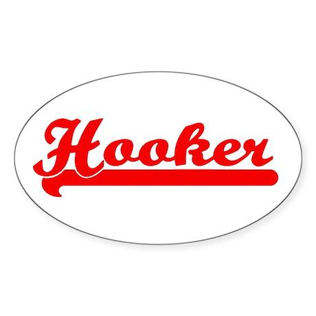 Hooker Bumper Sticker (Small Oval)