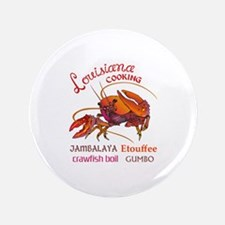 "LOUISIANA COOKING 3.5"" Button"