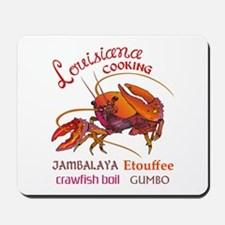 LOUISIANA COOKING Mousepad