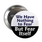 We Have Nothing To Fear Button (100 pack)