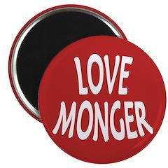 Love Monger Magnet (10 pack)