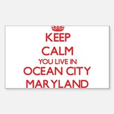 Keep calm you live in Ocean City Maryland Decal