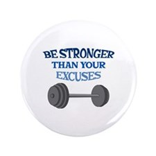 """BE STRONGER 3.5"""" Button"""