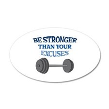 BE STRONGER Wall Decal