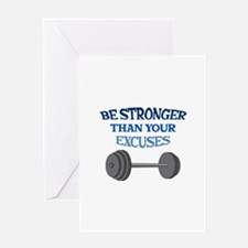 BE STRONGER Greeting Cards