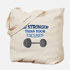BE STRONGER Tote Bag