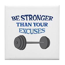 BE STRONGER Tile Coaster