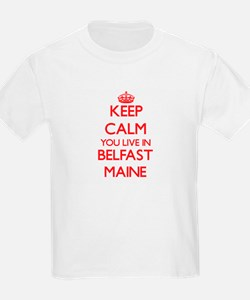 Keep calm you live in Belfast Maine T-Shirt
