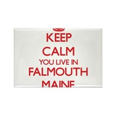 Keep calm you live in Falmouth Maine Magnets
