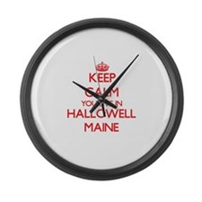 Keep calm you live in Hallowell M Large Wall Clock