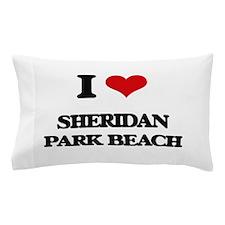 I Love Sheridan Park Beach Pillow Case