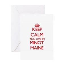 Keep calm you live in Minot Maine Greeting Cards