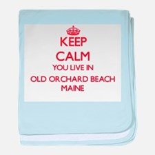 Keep calm you live in Old Orchard Bea baby blanket