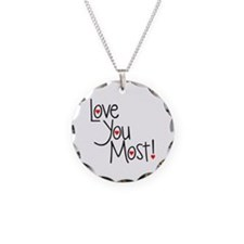 Love You Most! Necklace
